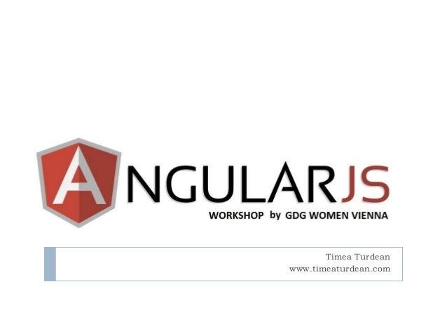 AngularJS  Timea Turdean  www.timeaturdean.com