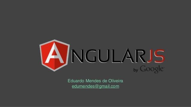 Eduardo Mendes de Oliveira edumendes@gmail.com
