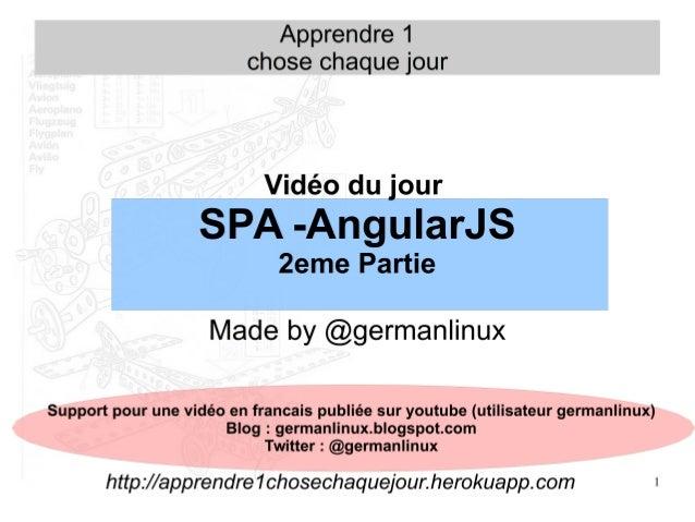 2 Objectif de cette vidéo ● Présentation des 'MVC' coté Client (client side) ● Les applications 'simple page' (Single Page...