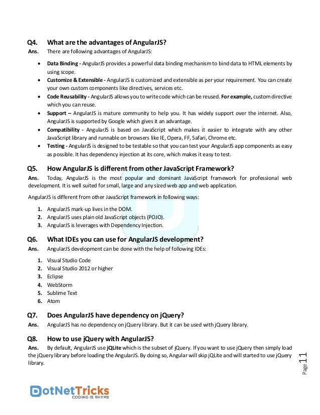 Page12 Q9. Compare the features of AngularJS and jQuery? Ans. The comparison of AngularJS and jQuery features are given be...