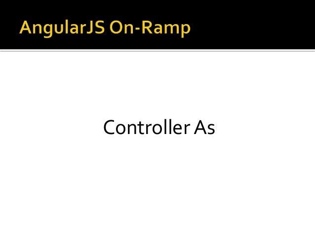 Controller As