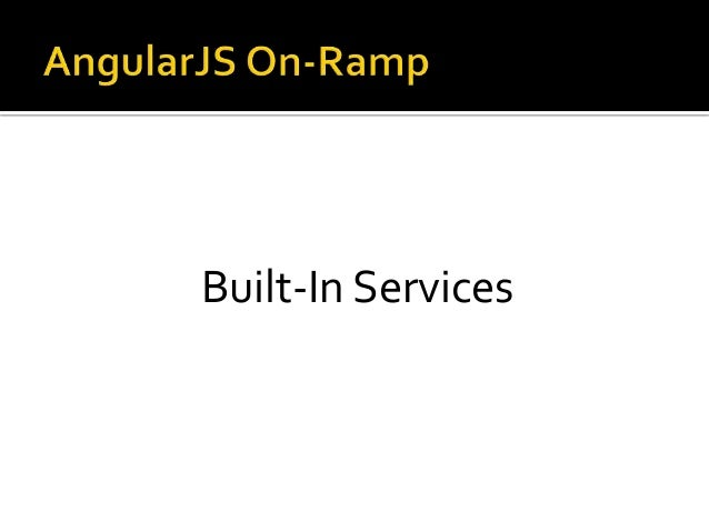 Built-In Services