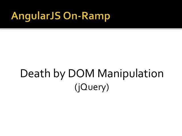 Death by DOM Manipulation (jQuery)