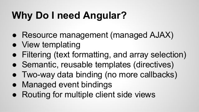 Angular.js - An introduction for the unitiated Slide 2