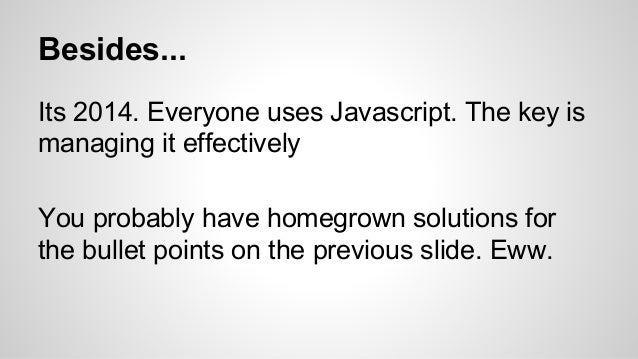 Angular.js - An introduction for the unitiated Slide 3