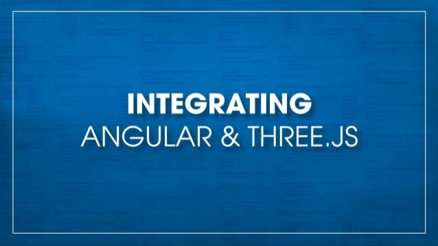 Integrating Angular js & three js