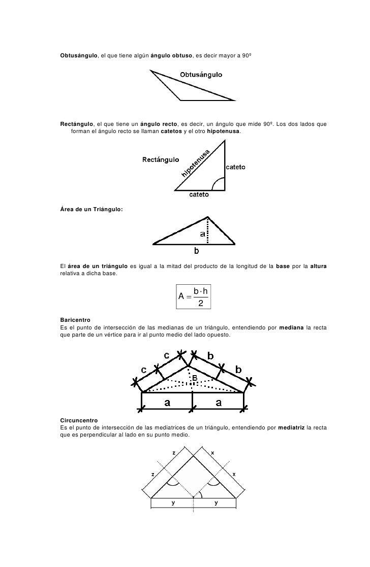 Obtusángulo, el que tiene algún ángulo obtuso, es decir mayor a 90º     Rectángulo, el que tiene un ángulo recto, es decir...