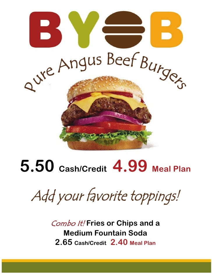 5.50 Cash/Credit 4.99 Meal Plan     Combo It! Fries or Chips and a        Medium Fountain Soda      2.65 Cash/Credit 2.40 ...