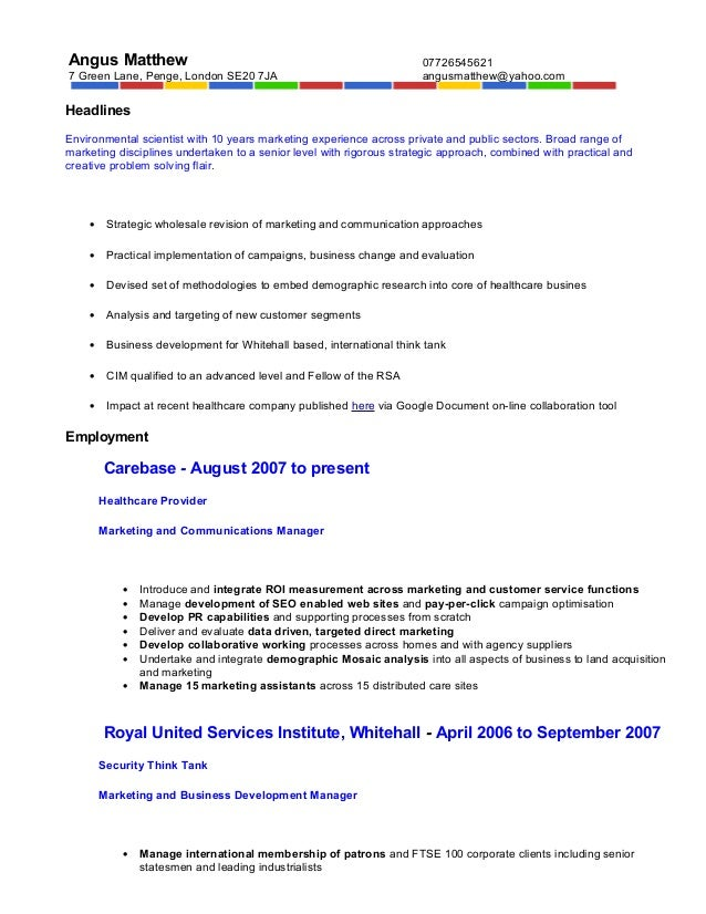 Angus Matthew 7 Green Lane, Penge, London SE20 7JA 07726545621 angusmatthew@yahoo.com Headlines Environmental scientist wi...
