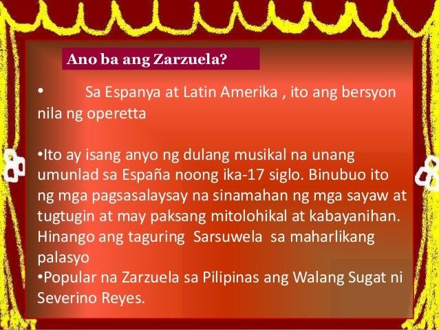 Ang zarzuela at walang sugat Slide 3