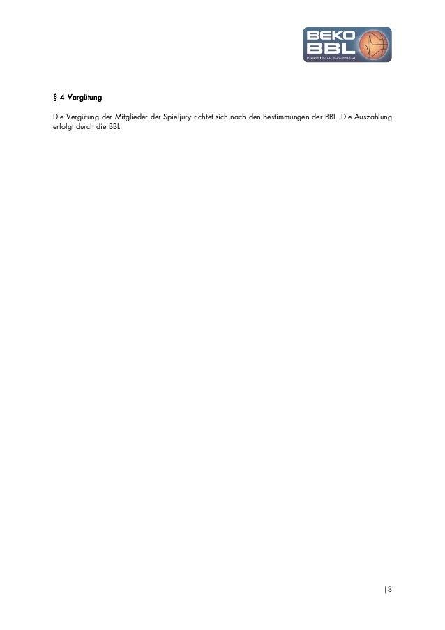 | 3 § 4§ 4§ 4§ 4 VergütungVergütungVergütungVergütung Die Vergütung der Mitglieder der Spieljury richtet sich nach den Bes...