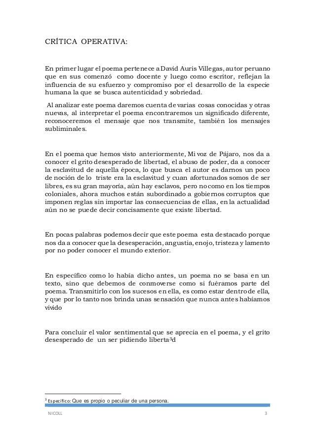 NICOLL 3 CRÍTICA OPERATIVA: En primer lugar el poema pertenece a David Auris Villegas, autor peruano que en sus comenzó co...