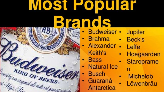 anheuser busch inbev is the leading global brewer © anheuser-busch inbev all rights reserved ab inbev is the leading global brewer one of the world's top five consumer product companies (fmcg.