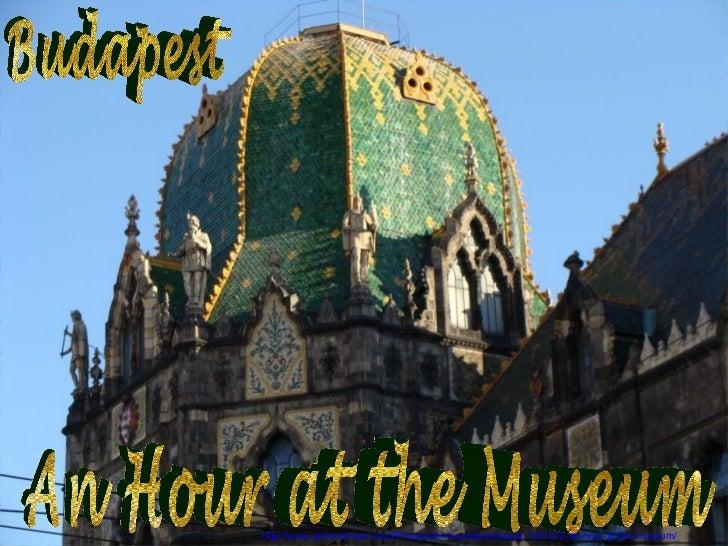 http://www.authorstream.com/Presentation/sandamichaela-1381272-an-hour-at-the-museum/