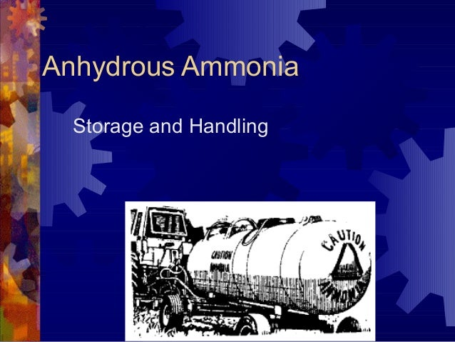 Anhydrous Ammonia Storage and Handling