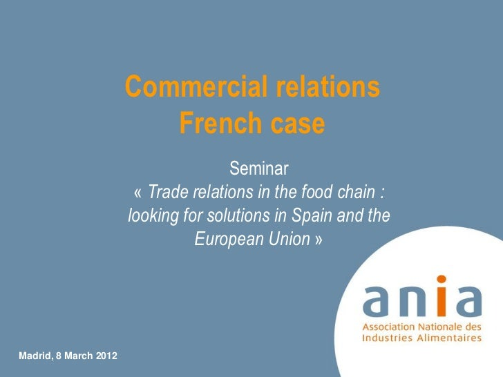 Commercial relations                          French case                                      Seminar                    ...