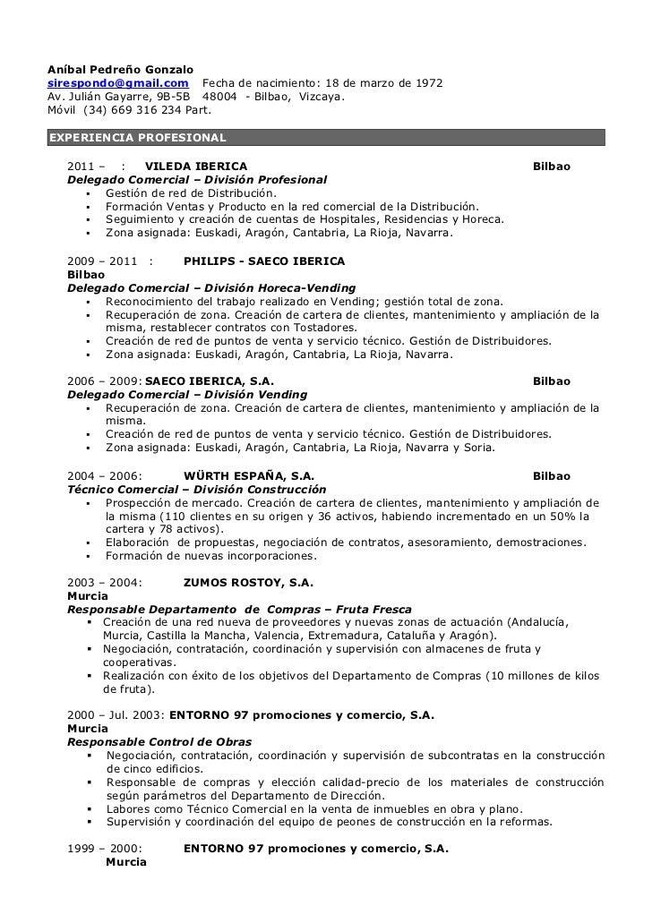 Aníbal Pedreño Gonzalosirespondo@gmail.com Fecha de nacimiento: 18 de marzo de 1972Av. Julián Gayarre, 9B-5B 48004 - Bilba...