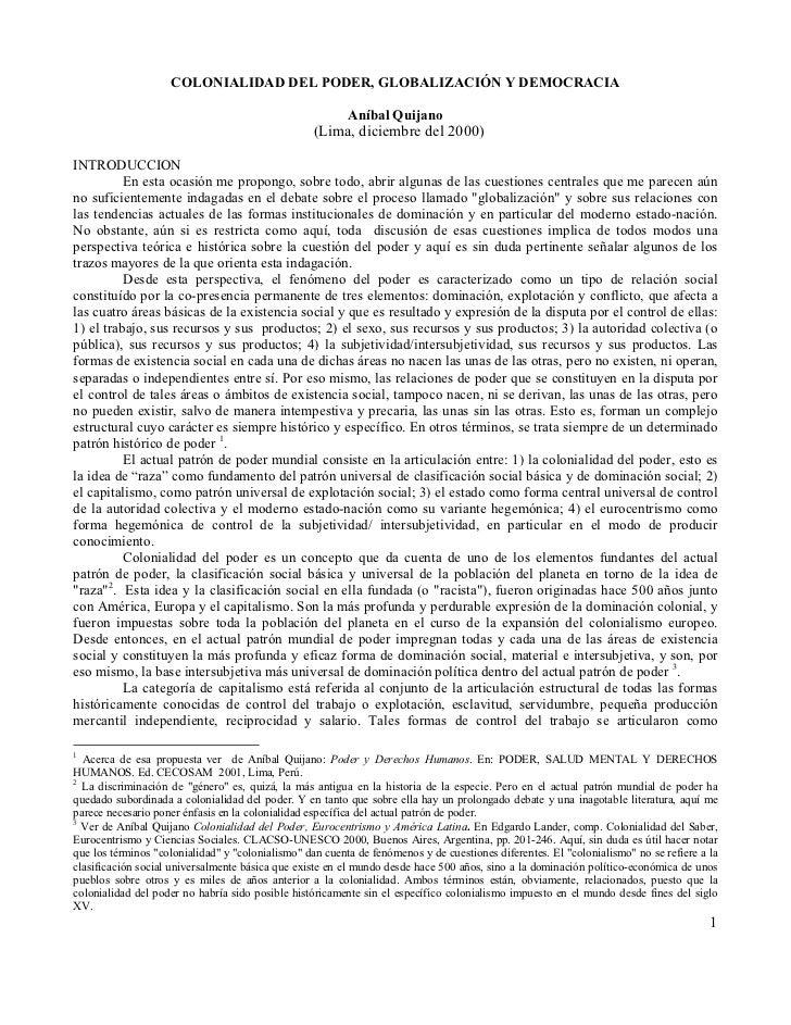 COLONIALIDAD DEL PODER, GLOBALIZACIÓN Y DEMOCRACIA                                                          Aníbal Quijano...