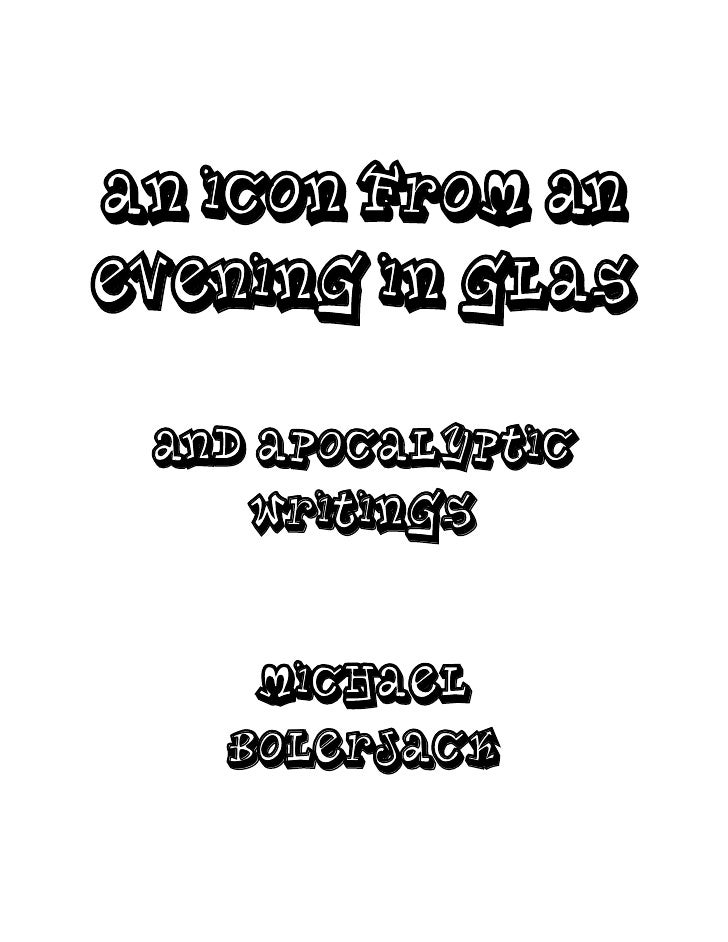 An Icon from anEvening in Glas and apocalyptic    writings    Michael   Bolerjack