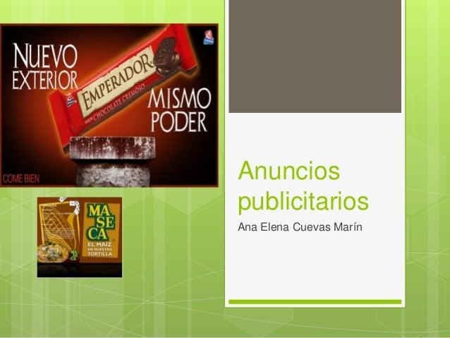 Anuncios publicitarios Ana Elena Cuevas Marín
