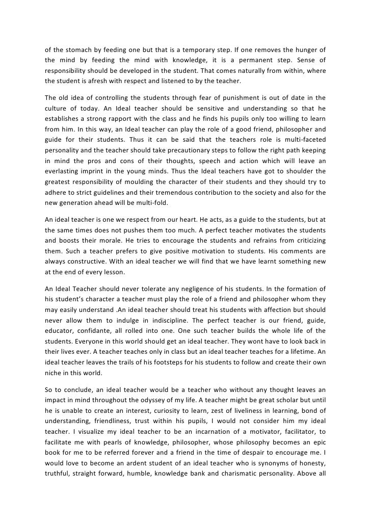 essay writing an ideal teacher Essay on my favourite teacher she is an ideal teacher and provides the students with a good role model i love her the most and hope to be like her one day.