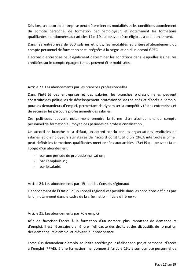 Dès lors, un accord d'entreprise peut déterminerles modalités et les conditions abondement du compte personnel de formatio...