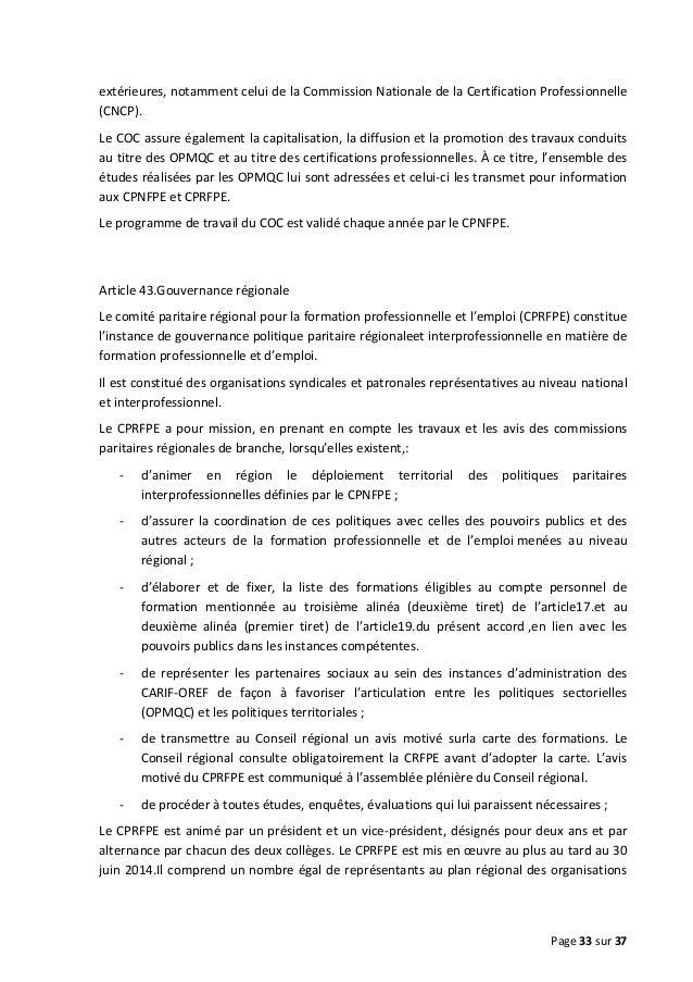extérieures, notamment celui de la Commission Nationale de la Certification Professionnelle (CNCP). Le COC assure égalemen...