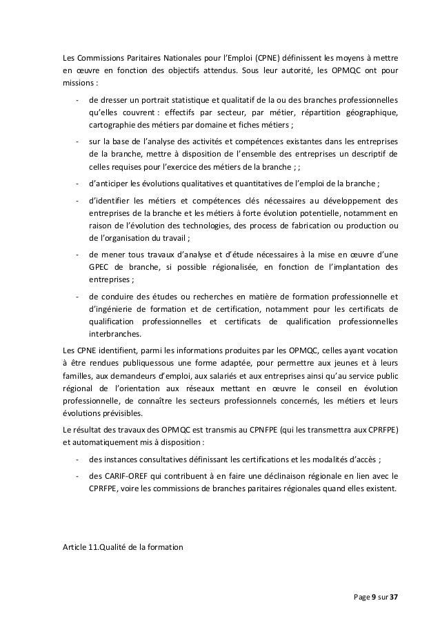 Les Commissions Paritaires Nationales pour l'Emploi (CPNE) définissent les moyens à mettre en œuvre en fonction des object...