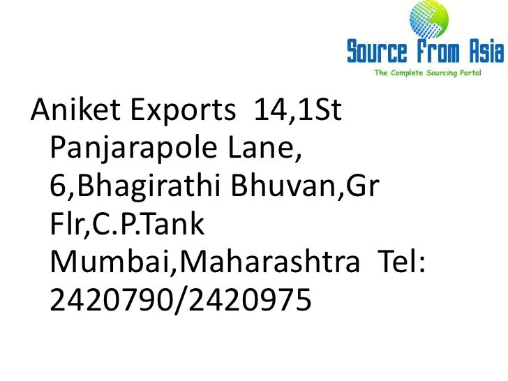 Aniket exports source fromasia Slide 2