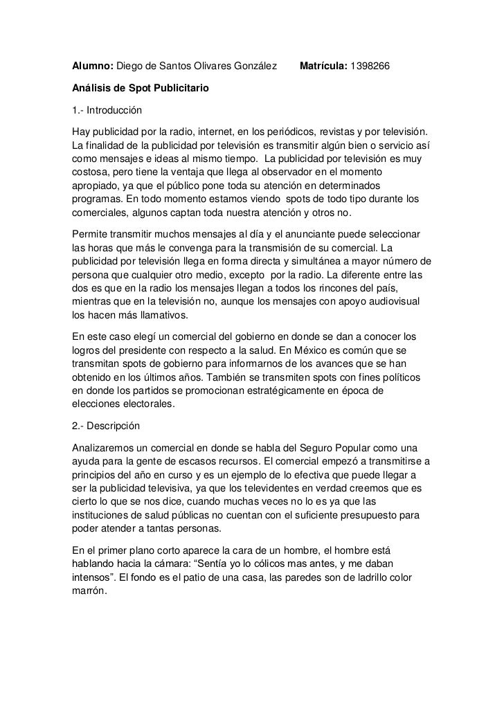 Alumno: Diego de Santos Olivares González        Matrícula: 1398266<br />Análisis de Spot Publicitario <br />1.- Introducc...