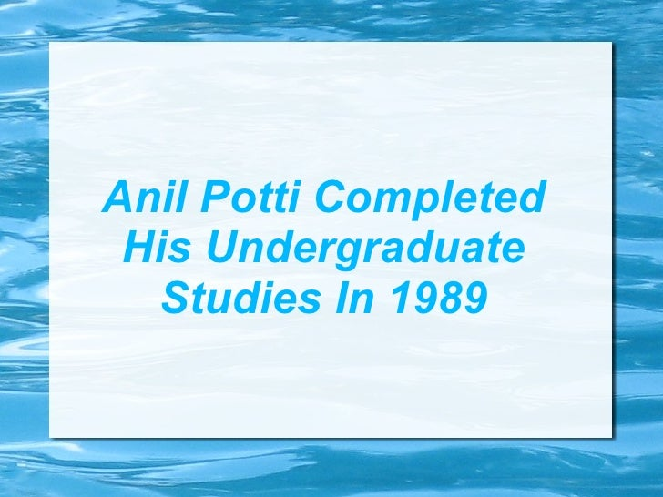 Anil Potti Completed His Undergraduate  Studies In 1989