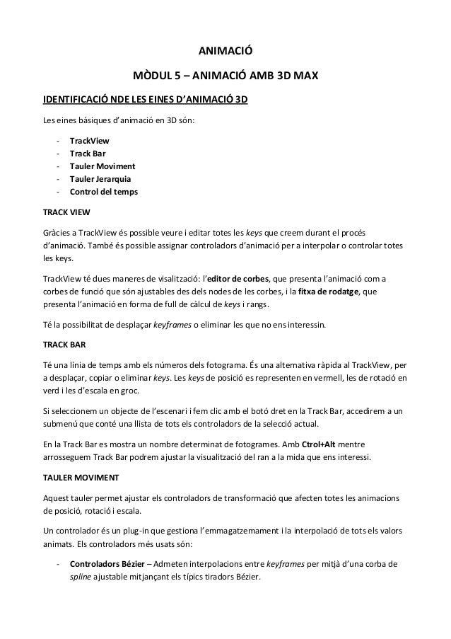 ANIMACIÓ                         MÒDUL 5 – ANIMACIÓ AMB 3D MAXIDENTIFICACIÓ NDE LES EINES D'ANIMACIÓ 3DLes eines bàsiques ...