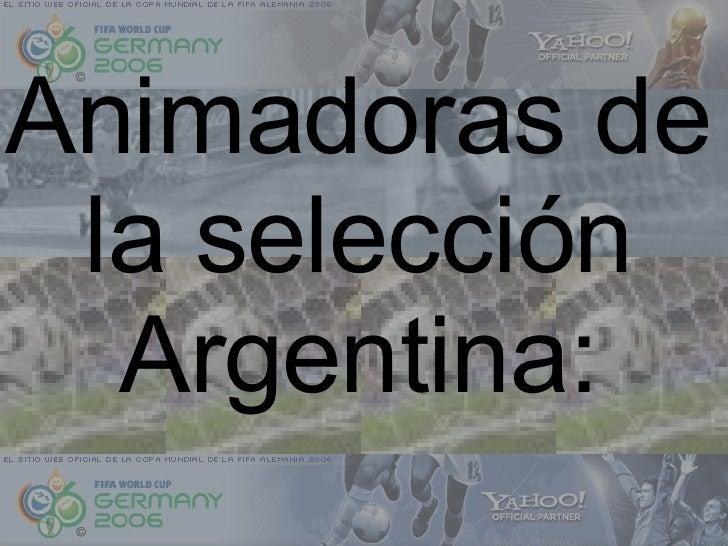 Animadoras de la selección Argentina: