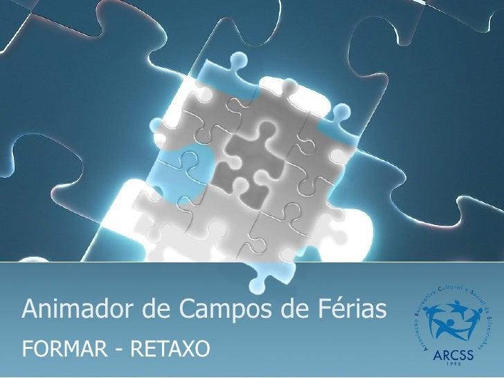 Animador de Campos de Férias FORMAR - RETAXO