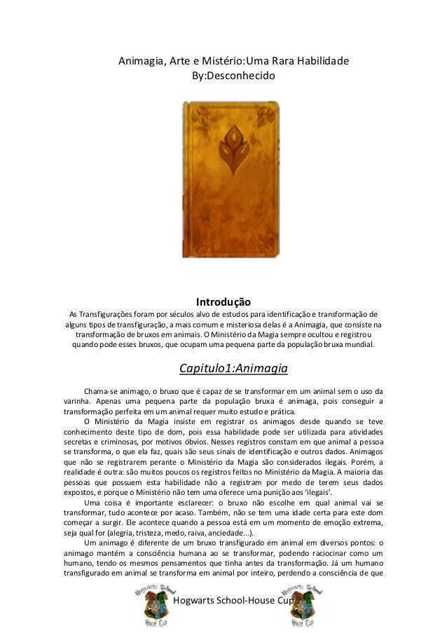 Animagia, Arte e Mistério:Uma Rara Habilidade                             By:Desconhecido                                 ...