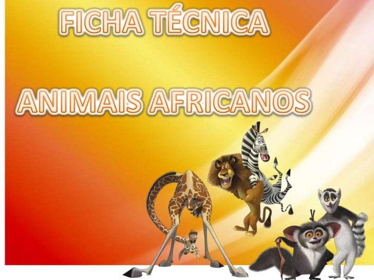 Top Ficha Técnica - Animais africanos ZU05
