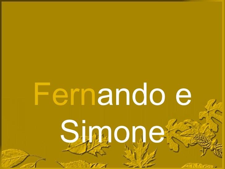 Fern ando e Simone