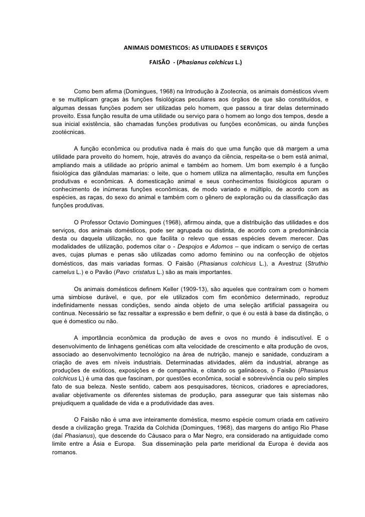 ANIMAIS DOMESTICOS: AS UTILIDADES E SERVIÇOS                                      FAISÃO - (Phasianus colchicus L.)       ...