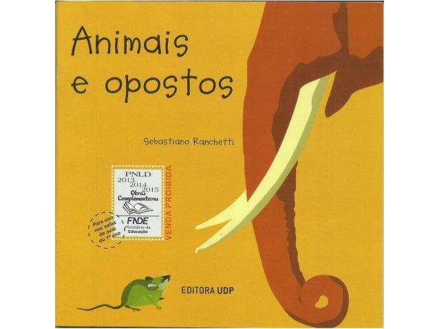 Animais e opostos
