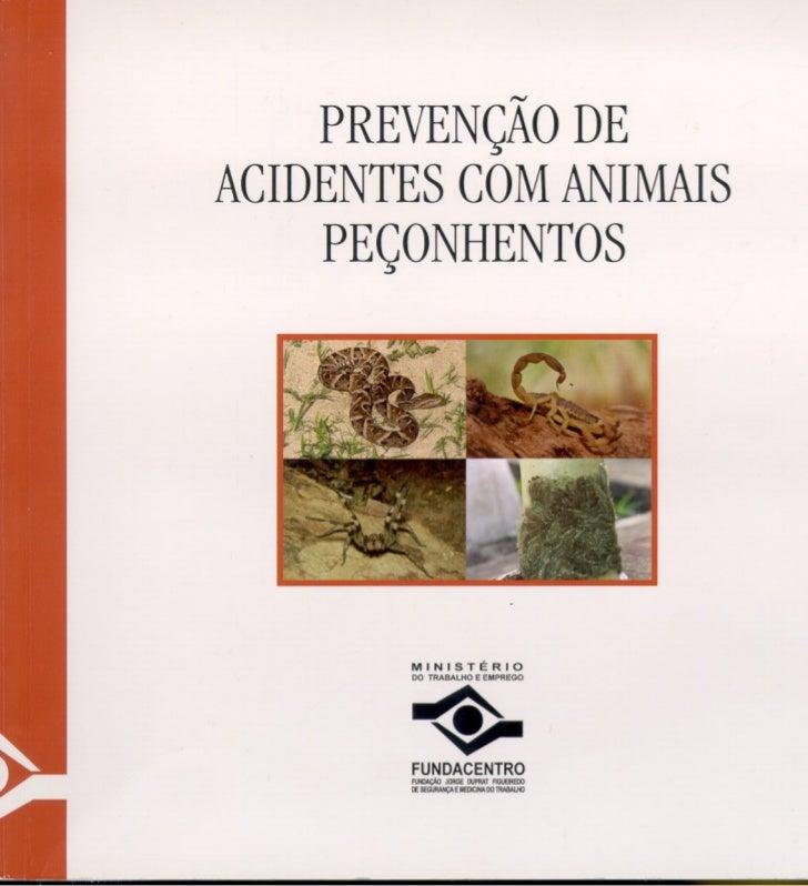 PREVENÇÃO DE ACIDENTES COM ANIMAIS     PEÇONHENTOS