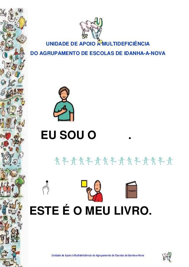 Unidade de Apoio à Multideficiência do Agrupamento de Escolas de Idanha-a-Nova  UNIDADE DE APOIO À MULTIDEFICIÊNCIA DO AG...