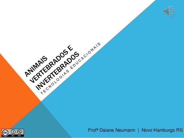 Profª Daiana Neumann | Novo Hamburgo RS