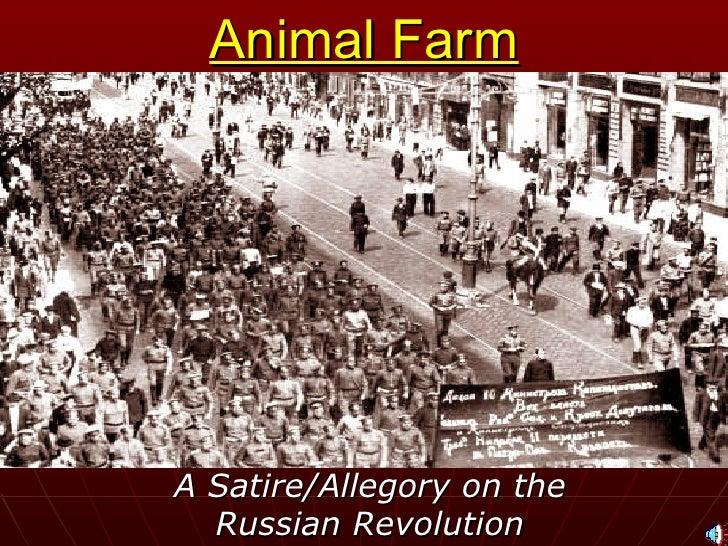 Animal Farm A Satire/Allegory on the Russian Revolution