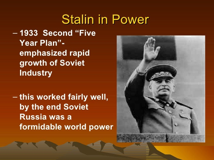 stalin and his five year plan Collectivization and industrialization  his aims were to erase all traces of the capitalism that had entered  stalin's first five-year plan,.