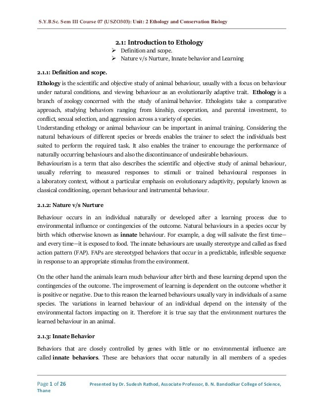 S.Y.B.Sc. Sem III Course 07 (USZO303): Unit: 2 Ethology and Conservation Biology Page 1 of 26 Presented by Dr. Sudesh Rath...