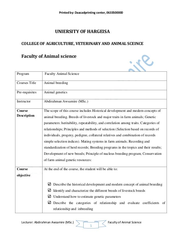 Printed by: Daacadprinting center, 0633500000 Lecturer: Abdirahman Awsamire (MSc.) Faculty of Animal Science 1 UNIERSITY O...