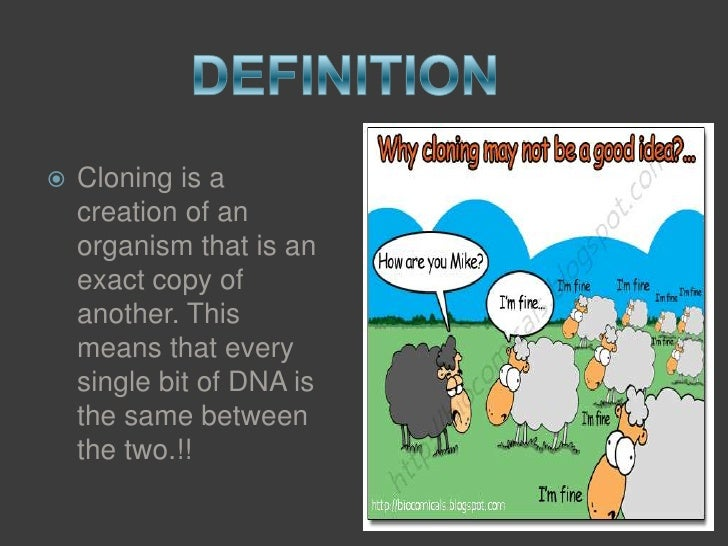General description of genetic technology and the specifics of animal cloning