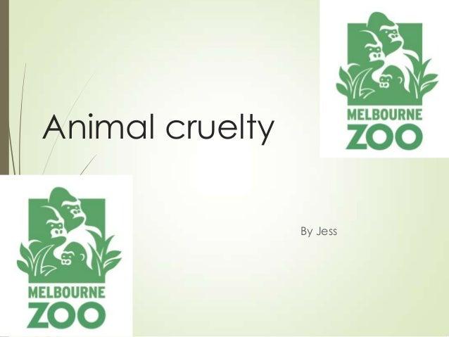 Animal cruelty By Jess