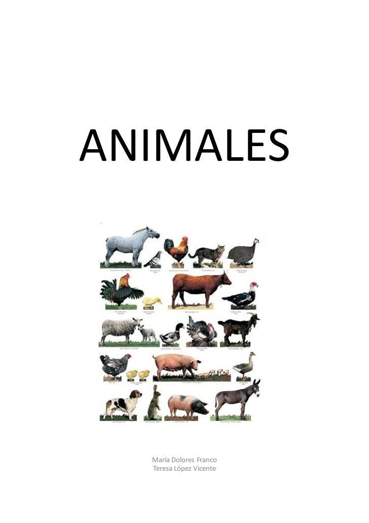 ANIMALES  María Dolores Franco  Teresa López Vicente