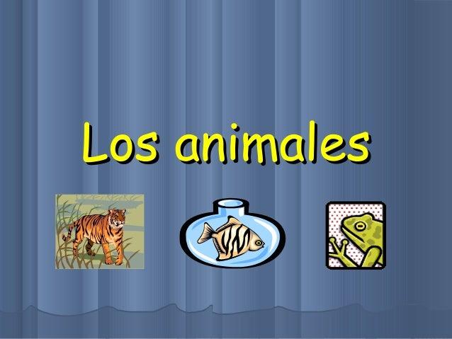 Los animalesLos animales